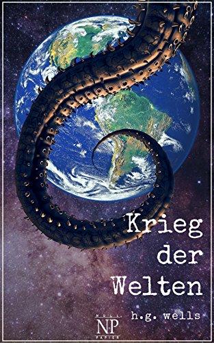 H.G. Wells: Der Krieg der Welten: Illustrierte Fassung (Science Fiction & Fantasy bei Null Papier)