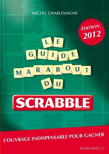 Guide Marabout du Scrabble®, nouvelle édition 2012