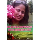 HEALTH AND HAPPINESS WITH HOMEOPATHY
