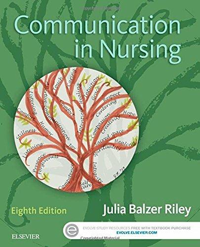 Communication in Nursing, 8e by Julia Balzer Riley RN MN AHN-BC REACE (2016-02-12)