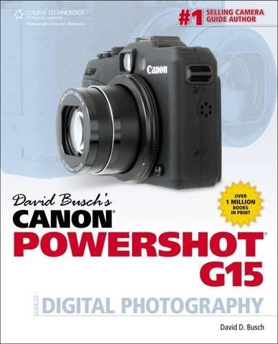 David Busch's Canon Powershot G15 Guide to Digital Photography por David Busch