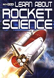 Learn About Rocket Science (Sci Faxes) by De-Ann Black (2005-05-01)