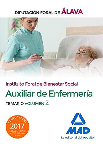 Técnico/a Auxiliar de Enfermería del Instituto Foral de Bienestar Social de la Diputación Foral de Álava. Temario Volumen 2