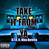 Take It from Ya [Explicit]