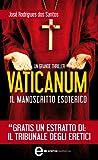 Vaticanum. Il manoscritto esoterico (eNewton Narrativa) (Italian Edition)