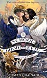 #1: Quests for Glory (The School for Good and Evil, Book 4)