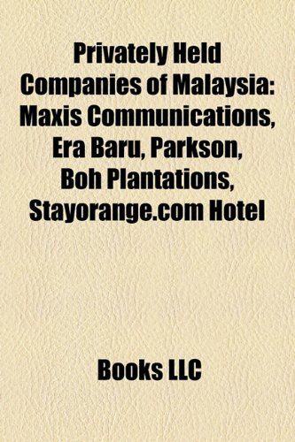 privately-held-companies-of-malaysia-maxis-communications-era-baru-parkson-boh-plantations-stayorang
