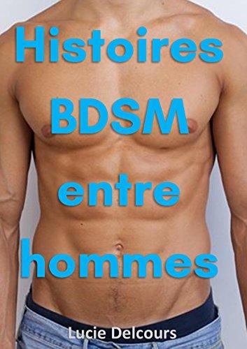 Histoires BDSM entre hommes par Lucie Delcours