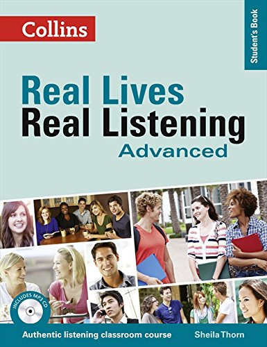 Real Lives Real. Real Listening. Advanced Level B2-C1 (Real Lives, Real Listening)
