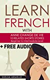 Learn French by reading short stories for beginners +1HOUR FREE AUDIO!!: