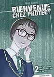 Bienvenue chez Protect - tome 2 De l'impact des smartphones sur le jeu vidéo (02)