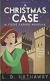 A Christmas Case: A Posie Parker Novella