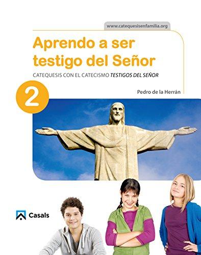 CUADERNO Aprendo a ser testigo del Señor 2 por Pedro De la Herran