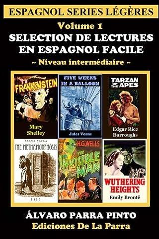Espagnol Facile - Selection de lectures en espagnol facile Volume