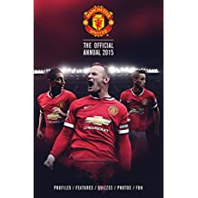 Official Manchester United FC 2015 Annual