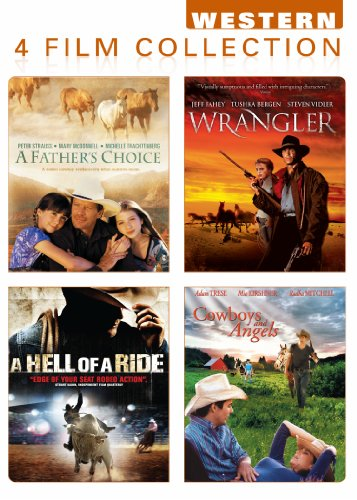 cowboys-and-angels-the-wrangler-a-fathers-choice-hell-of-a-ride