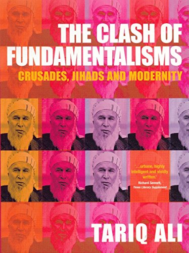 The Clash of Fundamentalisms: Crusades, Jihads and Modernity por Tariq Ali
