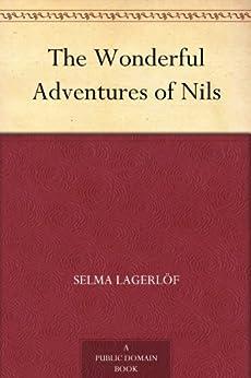 The Wonderful Adventures of Nils by [Lagerloef, Selma]