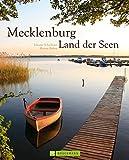 Mecklenburg: Land der Seen