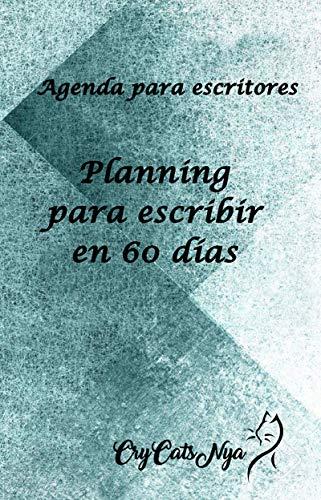 Planning para Escritores: 60 días para escribir eBook: Cristina ...