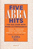 Abba Five Hits Ssa With Piano Accompaniment -For SSA choir with piano accompaniment-: Noten für Gesang, Klavier