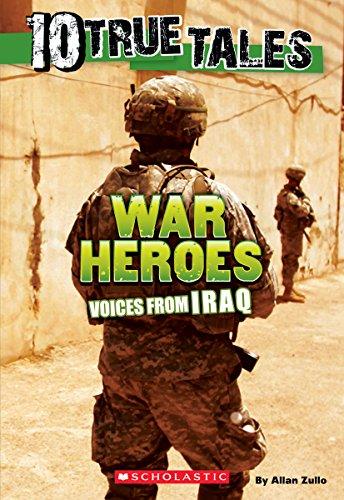 10 True Tales: War Heroes from Iraq (Ten True Tales)