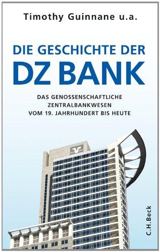 die-geschichte-der-dz-bank-das-genossenschaftliche-zentralbankwesen-vom-19-jahrhundert-bis-heute