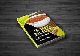 30 Tasty Dal Recipes: good food everyday by [T.Rao, Jayashree]
