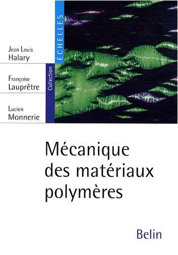 Mécanique des matériaux polymères