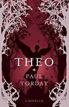 Theo: A Novella by [Torday, Paul]