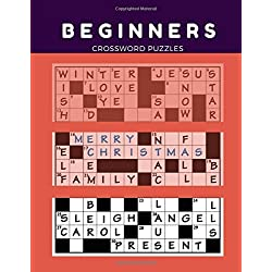 Beginners Crossword Puzzles: Today's Contemporary Words As Crossword Puzzle Book. Kriss Kross Puzzle Crossword Puzzle brand new number cross puzzles.