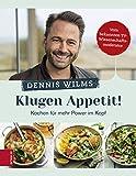 Klugen Appetit!: Kochen für mehr Power im Kopf