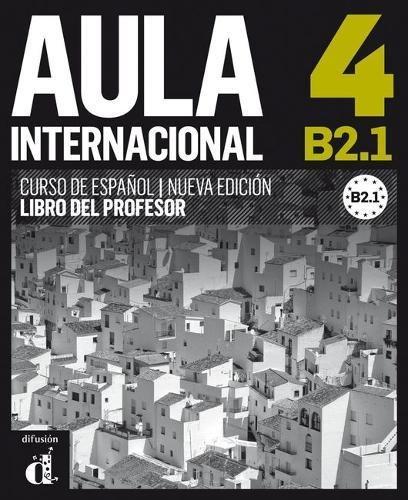Aula Internacional 4 Nueva Edición - Libro Del Profesor