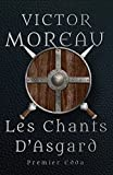 Telecharger Livres Les Chants d Asgard roman Dark Fantasy Premier Edda integral (PDF,EPUB,MOBI) gratuits en Francaise