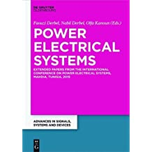 Power Electrical Systems: Extended Papers from the International Conference on Power Electrical Systems, Mahdia, Tunisia, 2015