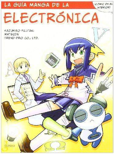 La guía manga de la electrónica (Manga educativo) por VV.AA