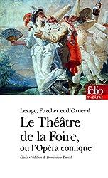 Le Théâtre de la Foire ou L'Opéra-comique
