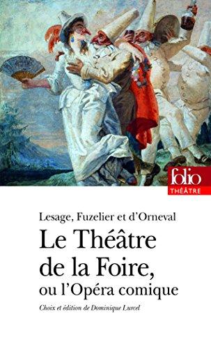 Le Théâtre de la Foire ou L'Opéra-comique par Louis Fuzelier