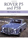 Rover P5 and P5B (Crowood Autoclassics)