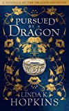Pursued by a Dragon: The Dragon Archives 1.5