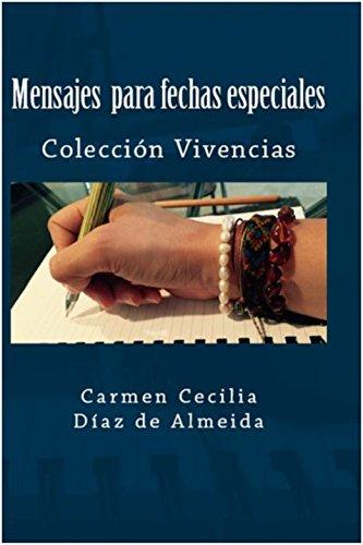 Mensajes para fechas especiales (Spanish Edition)
