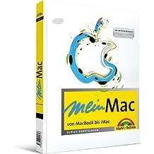 """Mein Mac - Neu mit Mac OS """"Snow Leopard"""": von MacBook bis iMac (Macintosh Bücher)"""
