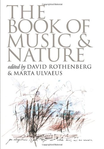 The Book of Music and Nature (Music/Culture (Paperback))