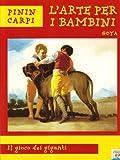 Image de Goya. Il gioco dei giganti