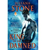 [King of the Damned] [by: Juliana Stone]