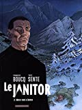 le janitor tome 2 week end ? davos