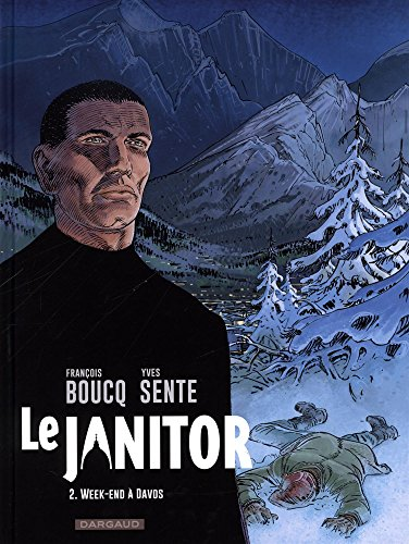 Le Janitor - tome 2 - Week-end  Davos