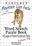 This book is now available in POCKET SIZE!!! If a Mountain Lion and a Leopard have a cub, what is it called? Find out on page 36! Most cats don't like to swim, but do Lynx? Find out on page 56! Wolverine's resemble what other animal? Find out on page...
