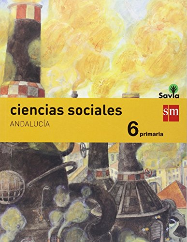 Ciencias sociales. 6 Primaria. Savia. Andaluca