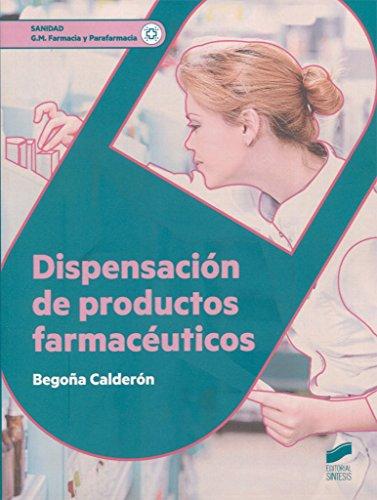Dispensación de productos farmacéuticos (Sanidad) por Begoña Calderón